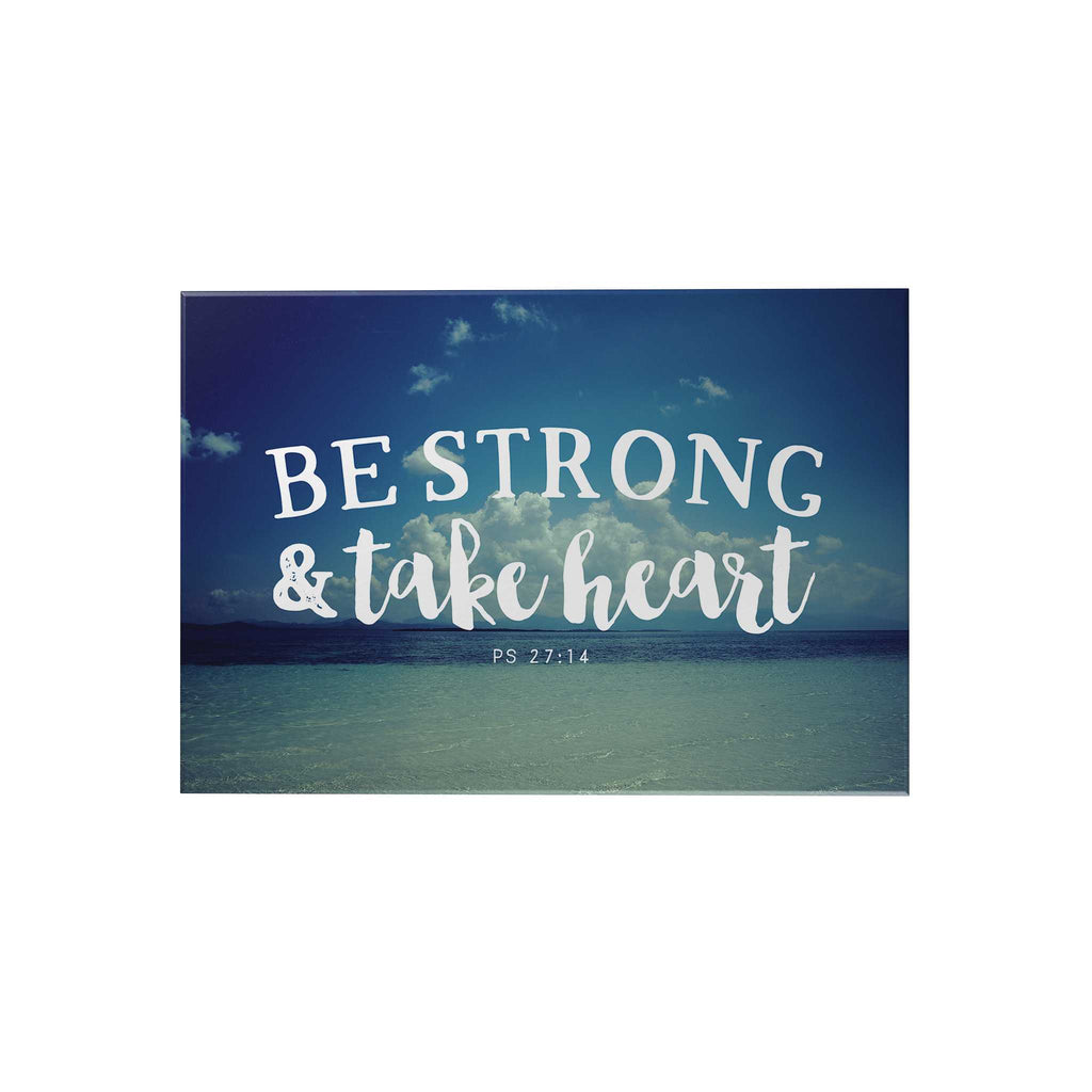 Be Strong and Take Heart Decoposter