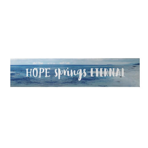 Hope Springs Eternal Long Decoposter