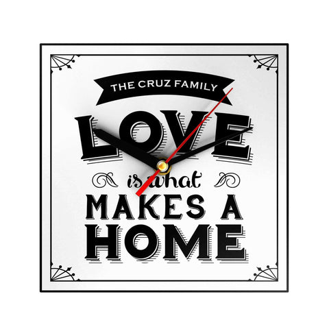 Love Is What Makes a Home Personalized Clock