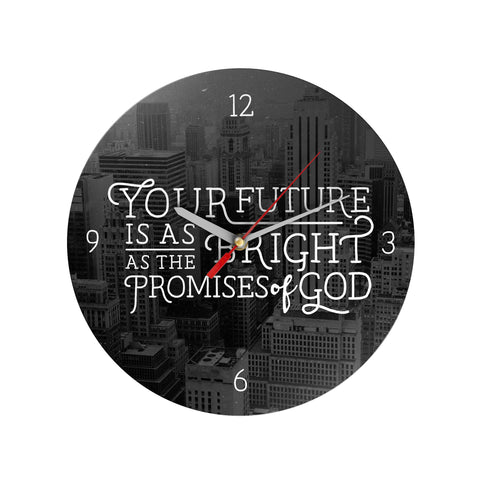 Your Future is as Bright Clock