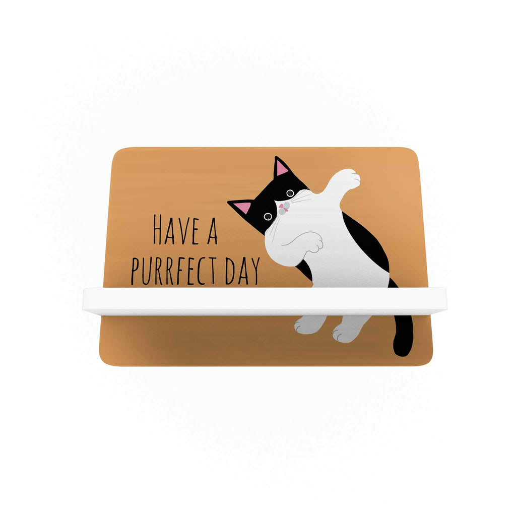 Pawsome: Have a Purfect Day Cellphone Holder