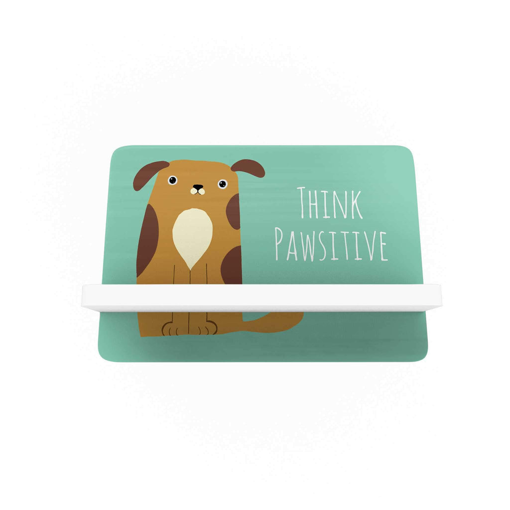 Pawsome: Think Pawsitive Cellphone Holder