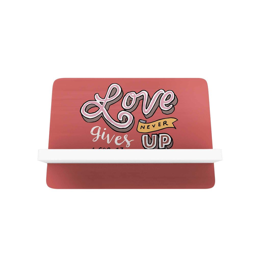 Words of Love Cellphone Holder: Love Never Gives Up