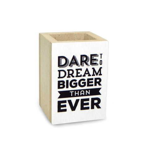 Dare to Dream Penholder