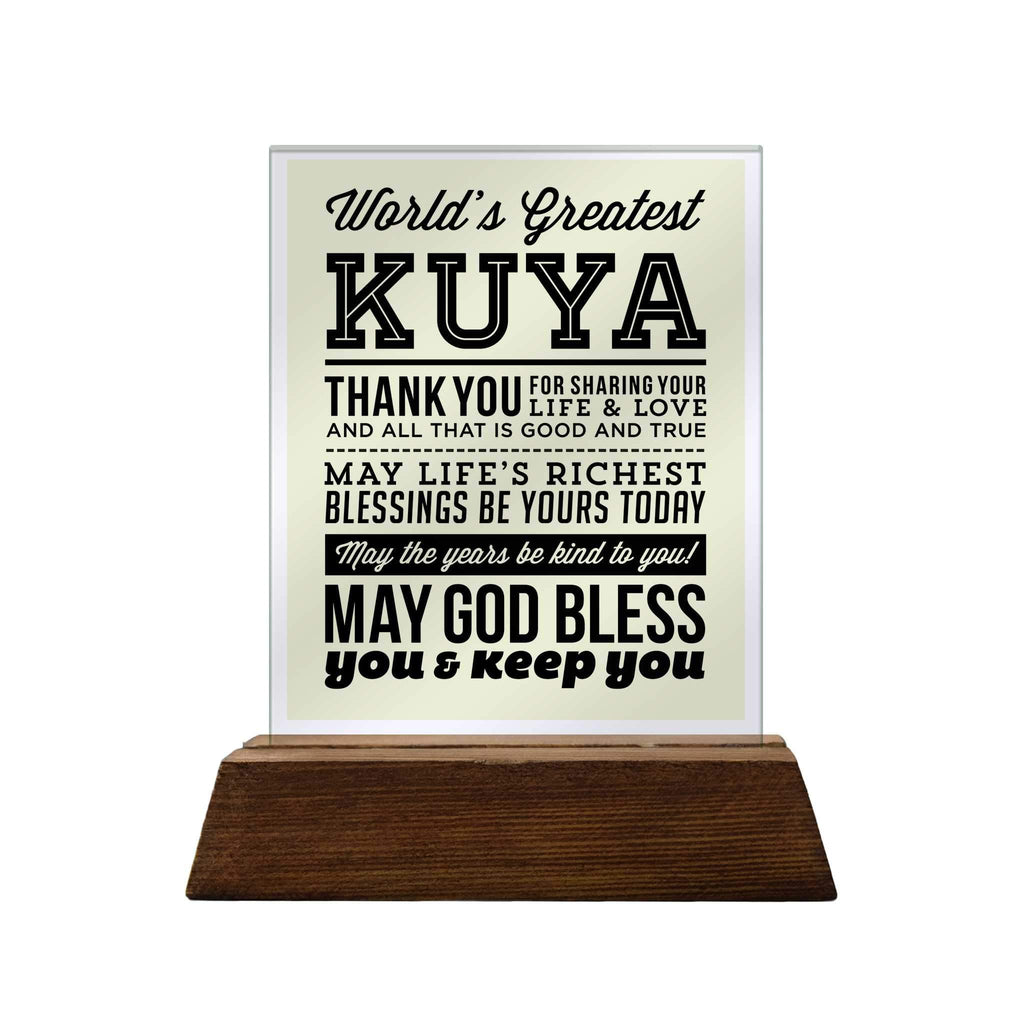 World's Greatest Kuya Glass Plaque