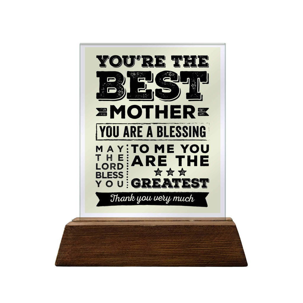You're the Best Mother Glass Plaque