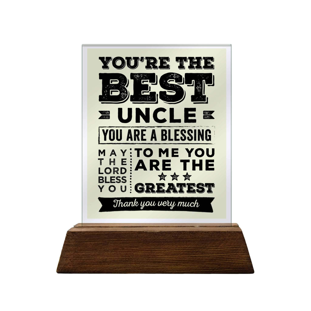 You're the Best Uncle Glass Plaque