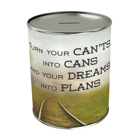 Turn Your Cant's into Cans Coin Bank