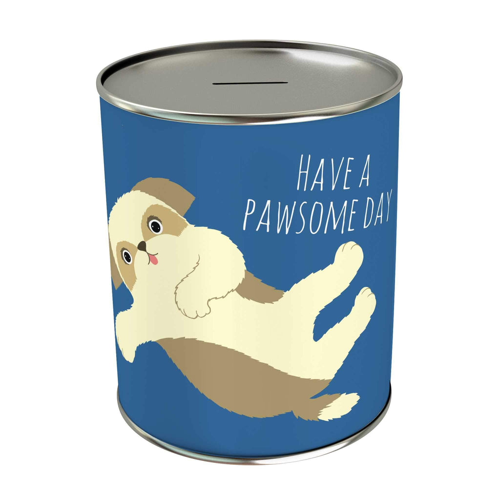 Pawsome: Have a Pawsome Day Coin Bank