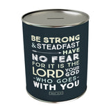Be Strong & Steadfast Coin Bank