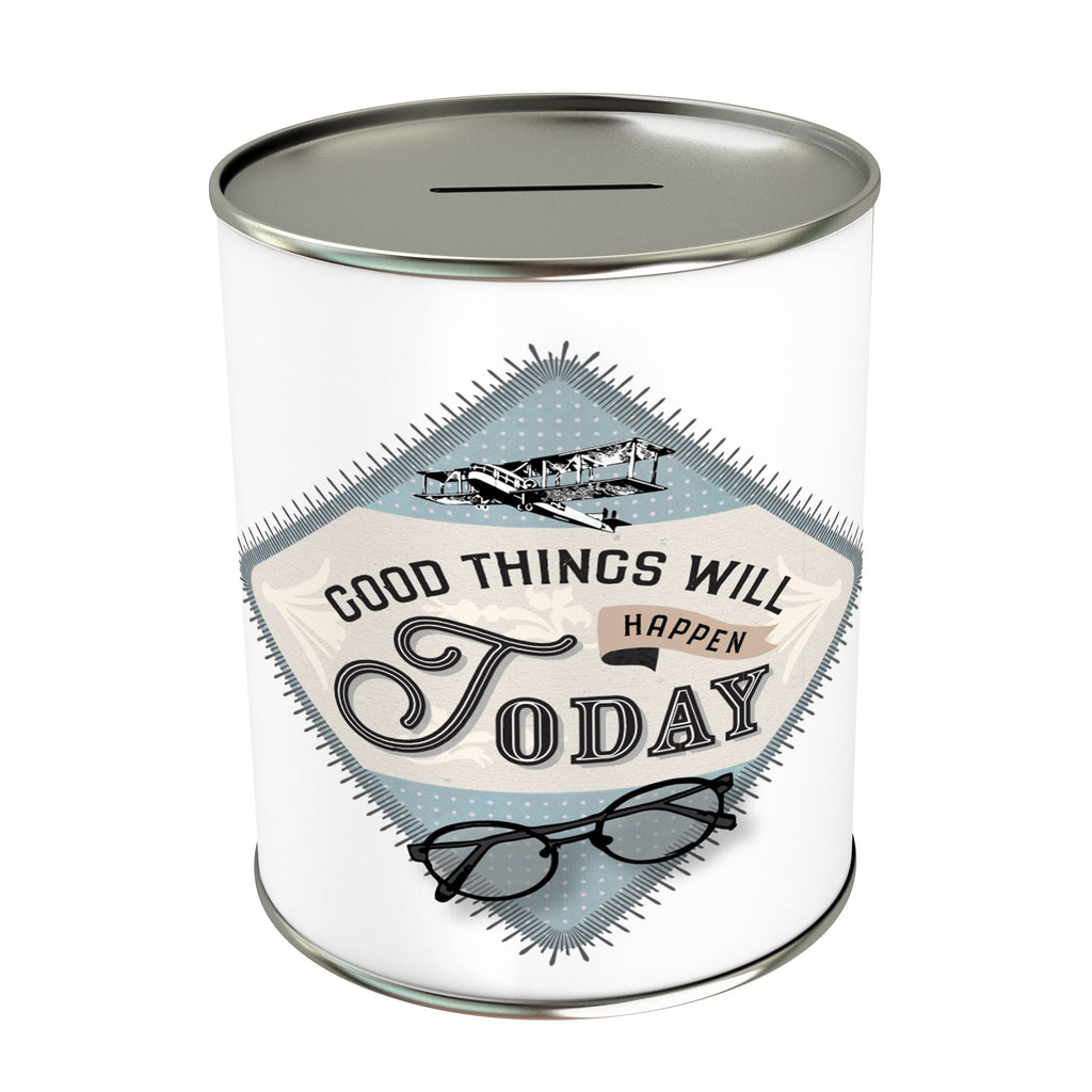Good Things Will Happen Today Coin Bank