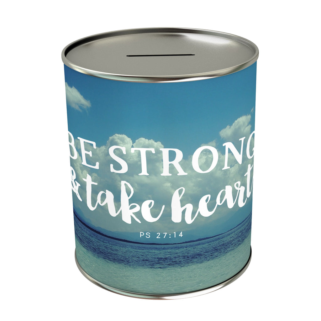 Be Strong & Take Heart Coin Bank