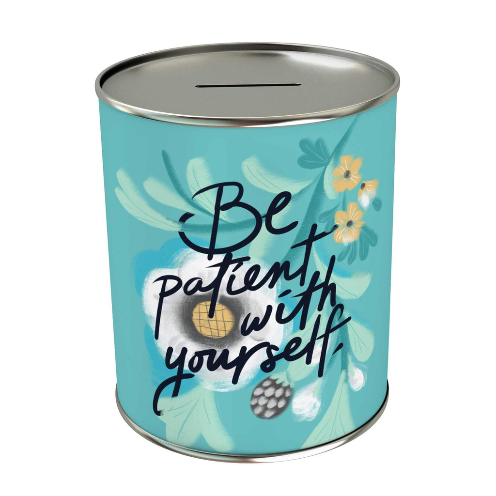 Be Patient With Yourself Coin Bank
