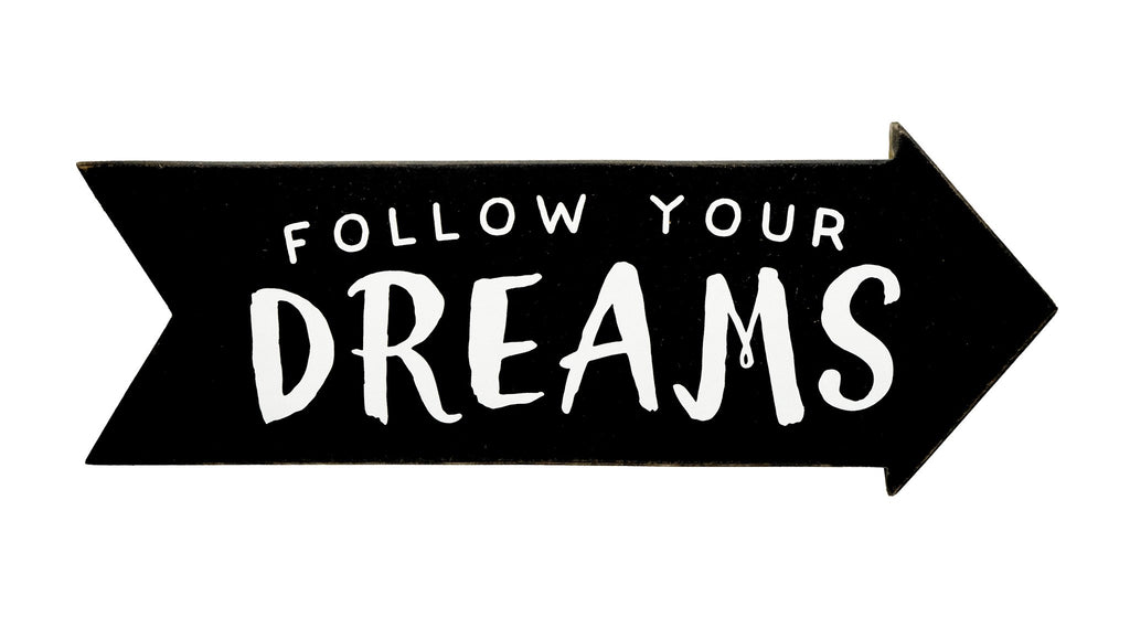 Image result for follow your dreams