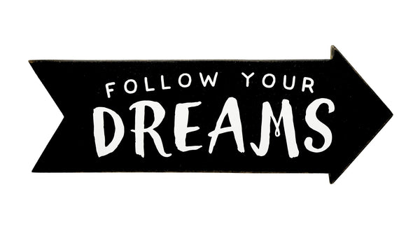 Follow Your Dreams Arrow Papemelroti