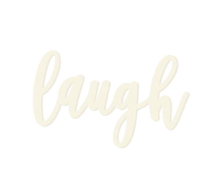 Laugh Wooden Word