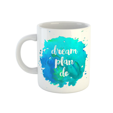 Dream Plan Do Mug