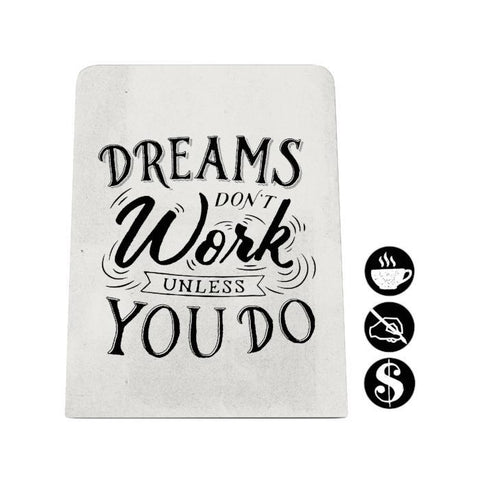 Dreams Don't Work Desk Magnet Board