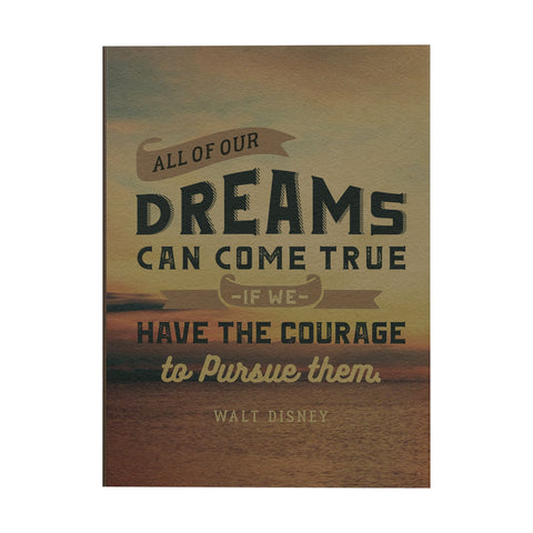 All of Our Dreams can Come True Notebook