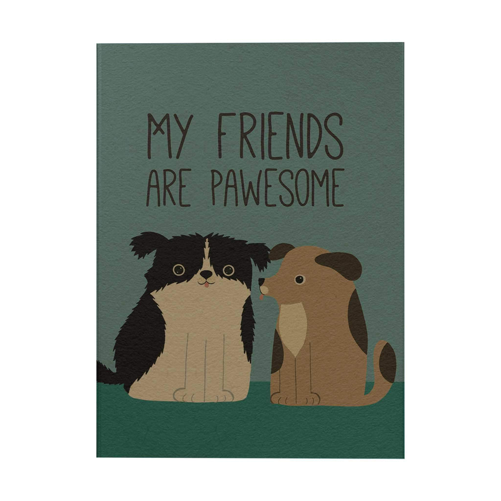 Pawsome: My Friends Are Pawesome Notebook