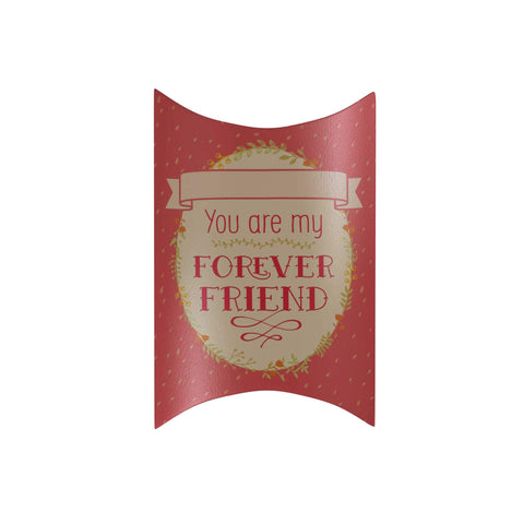 You Are My Forever Friend Pillow Box: Pink