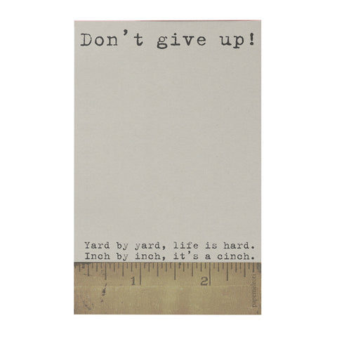 Don't Give Up Notepad