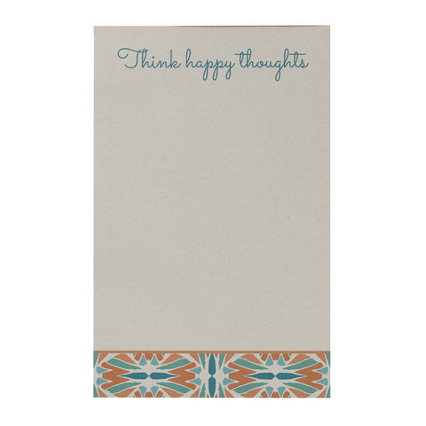 Think Happy Thoughts Notepad