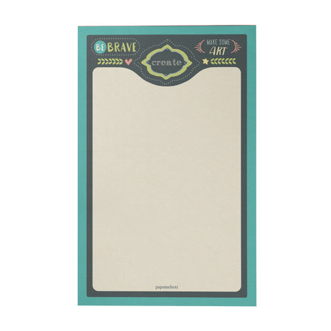 Be Brave Writing Pad
