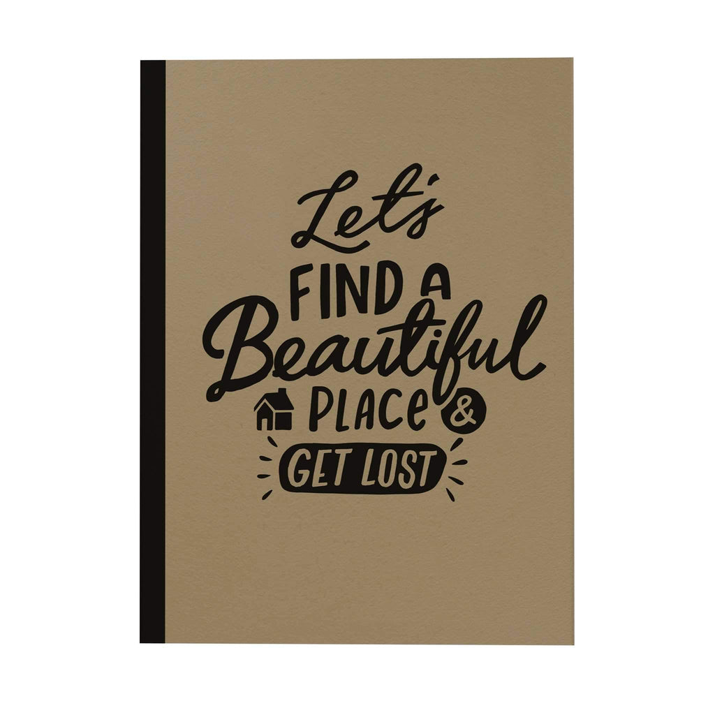 Find a Beautiful Place Notebook