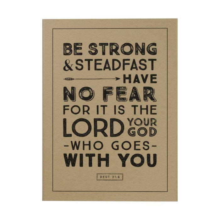 Be Strong & Steadfast Notebook
