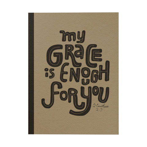 My Grace is Enough for You Notebook