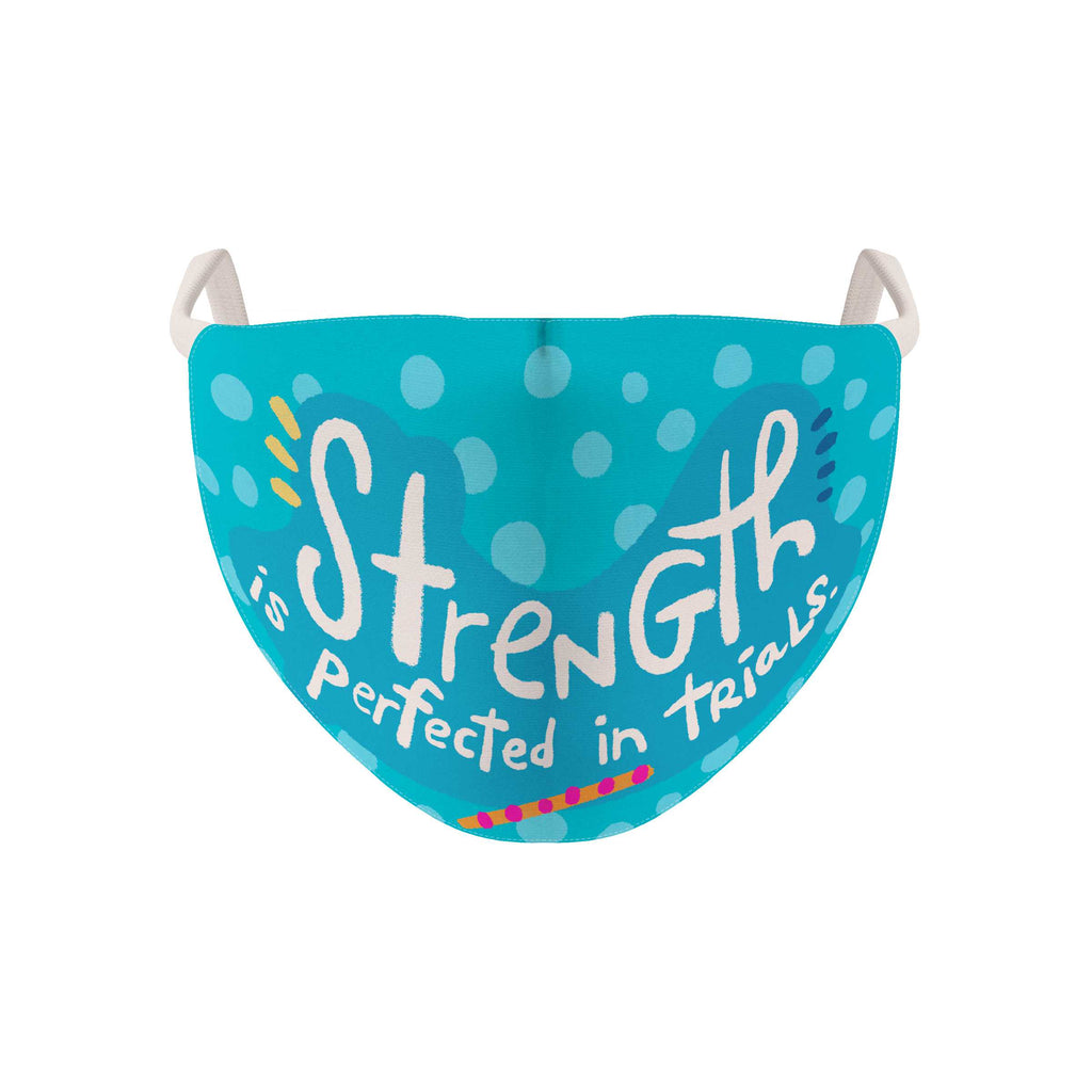 Affirmation Fabric Face Mask: Strength Is Perfected