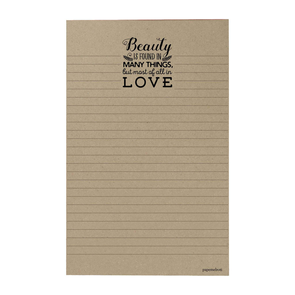 Beauty Is Found Writing Pad