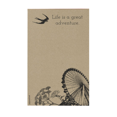 Life is a Great Adventure Notepad