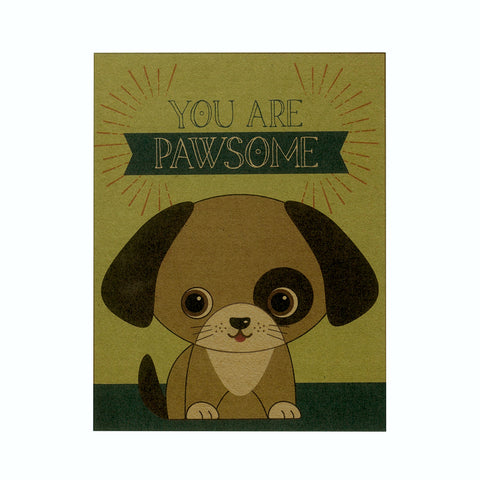 Pawsome Greeting Card: You are Pawsome