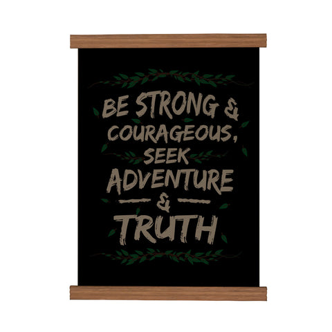Be Strong & Courageous Scroll Poster