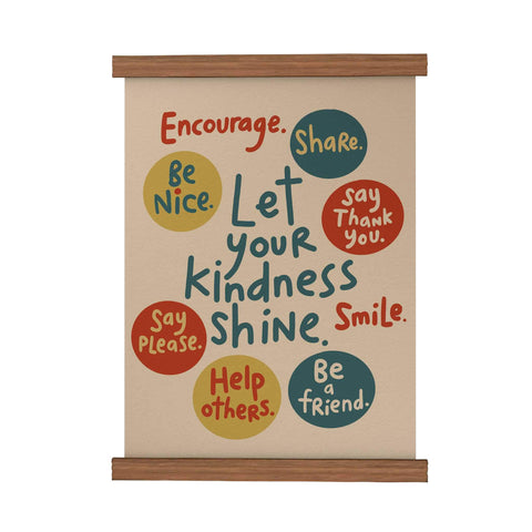 Let Your Kindness Shine Scroll