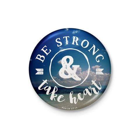 Be Strong and Take Heart Badge