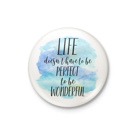 Life Doesn't Have Badge