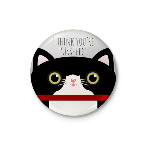 I Think Your purr-fect Badge