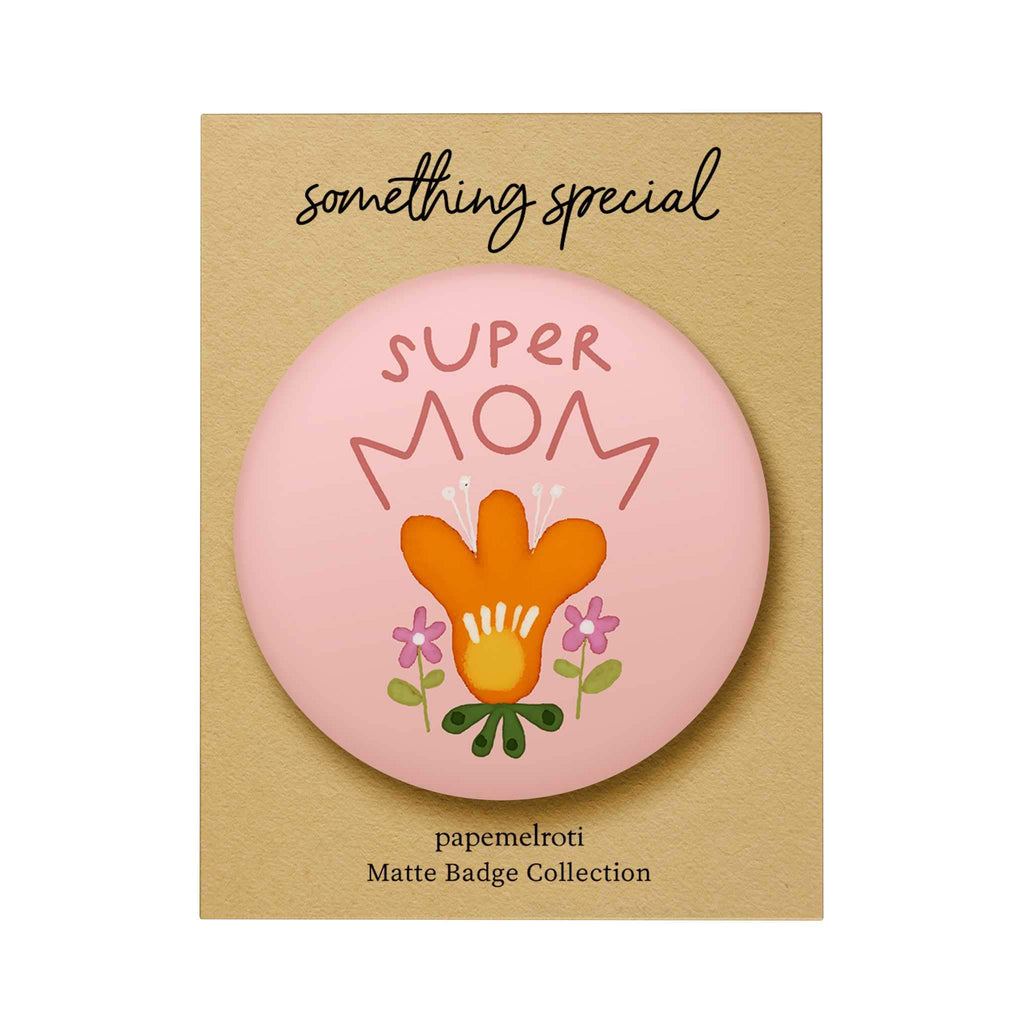 Super Mom Badge