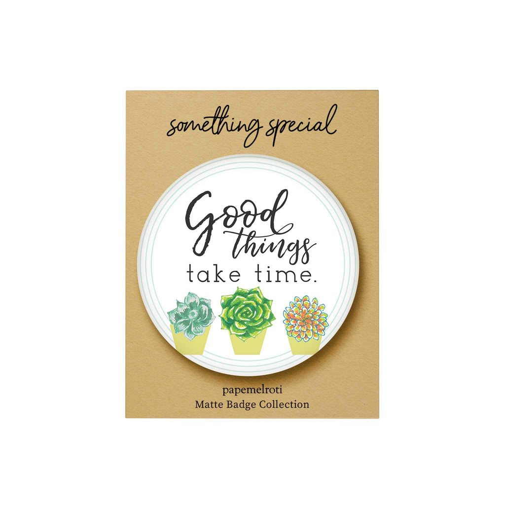Bloom and Grow: Good Things Take Time Badge