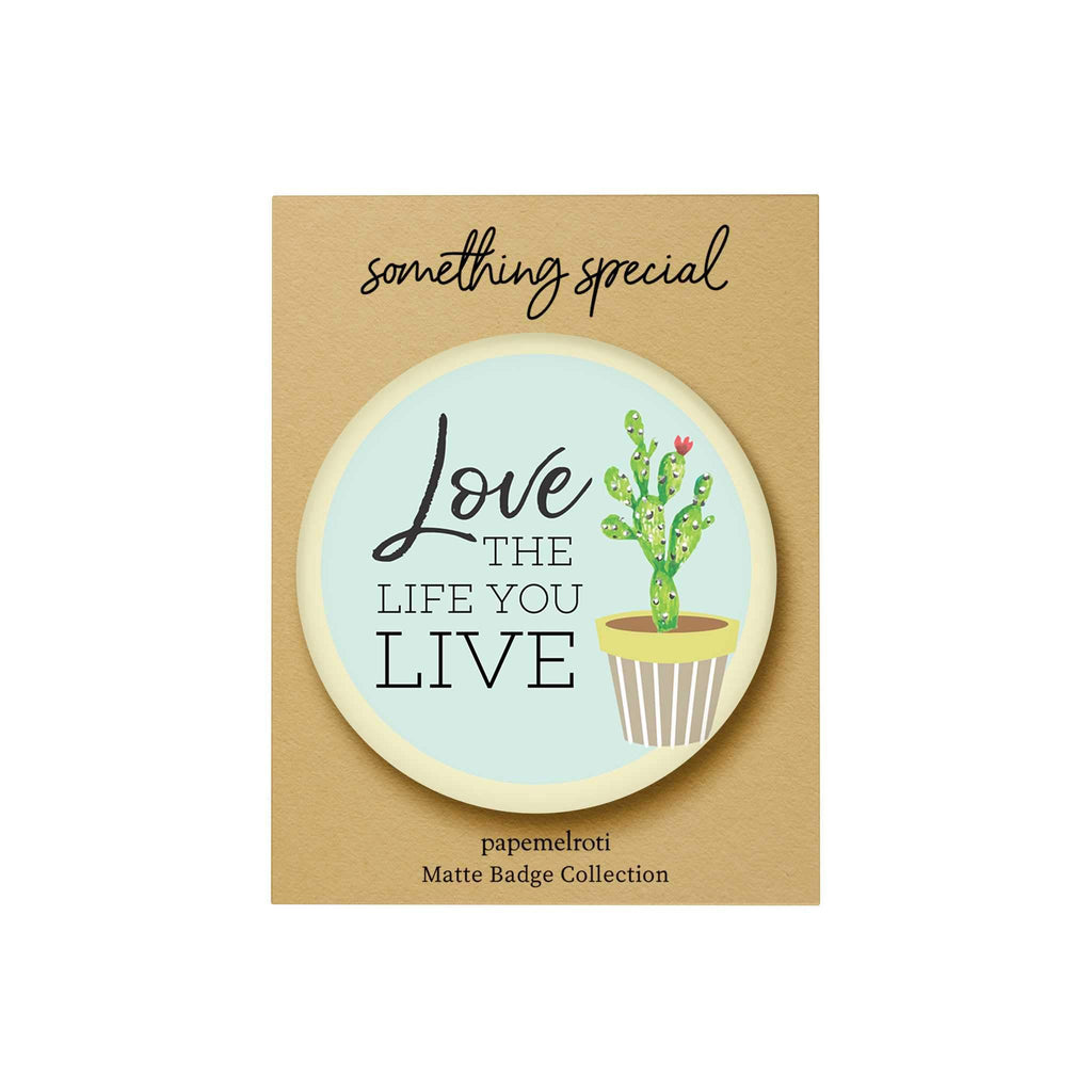 Bloom and Grow: Love the Life You Live Badge