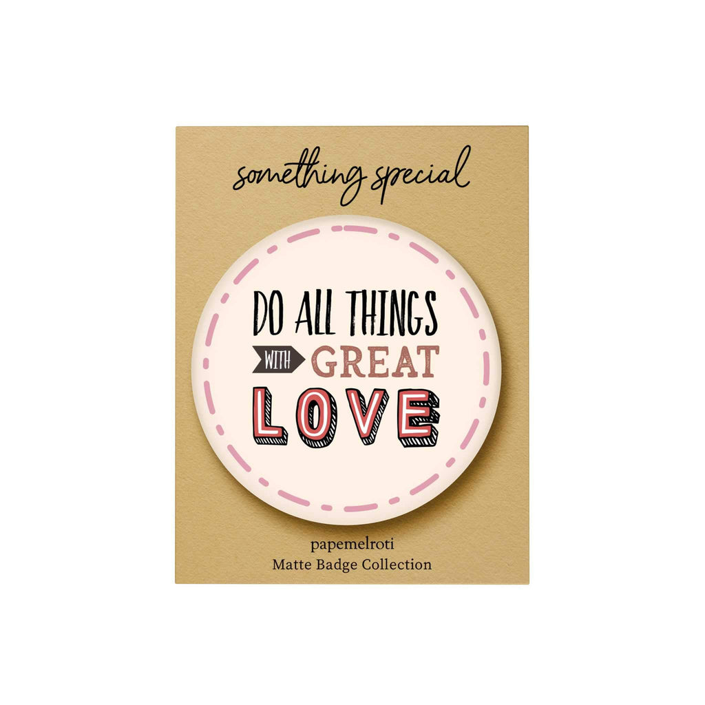 Words of Love Badge: Do All Things