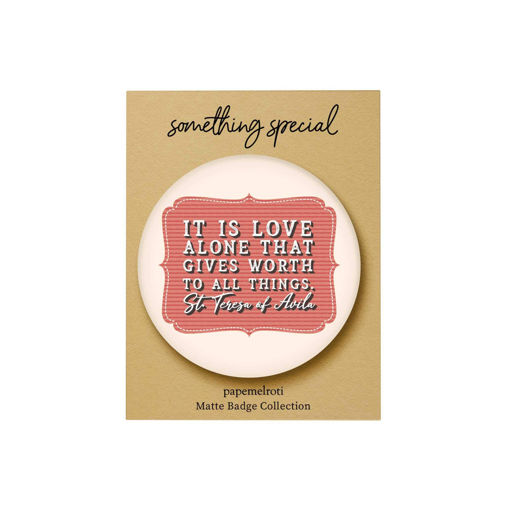 Words of Love Badge: It Is Love