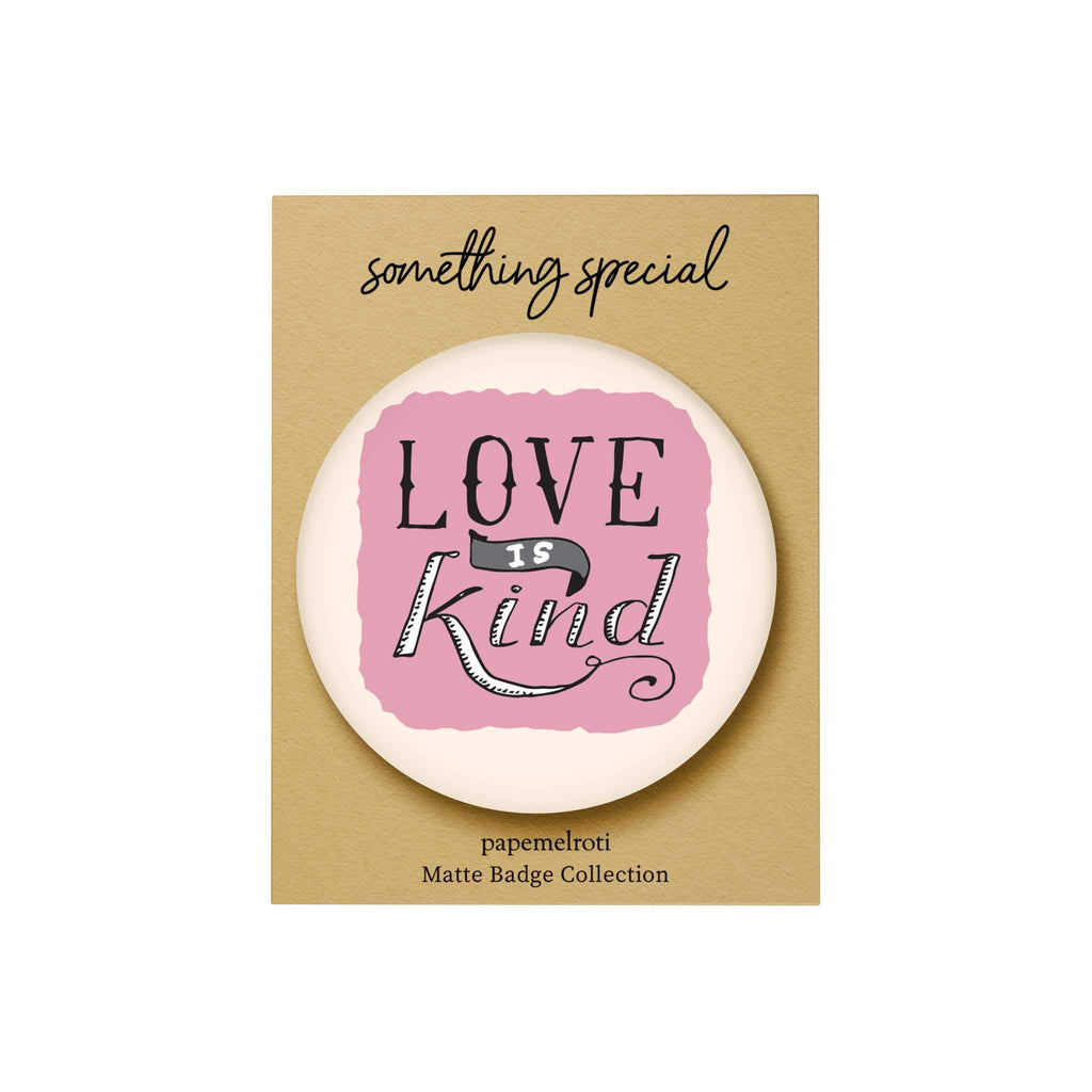 Words of Love Badge: Love Is Kind
