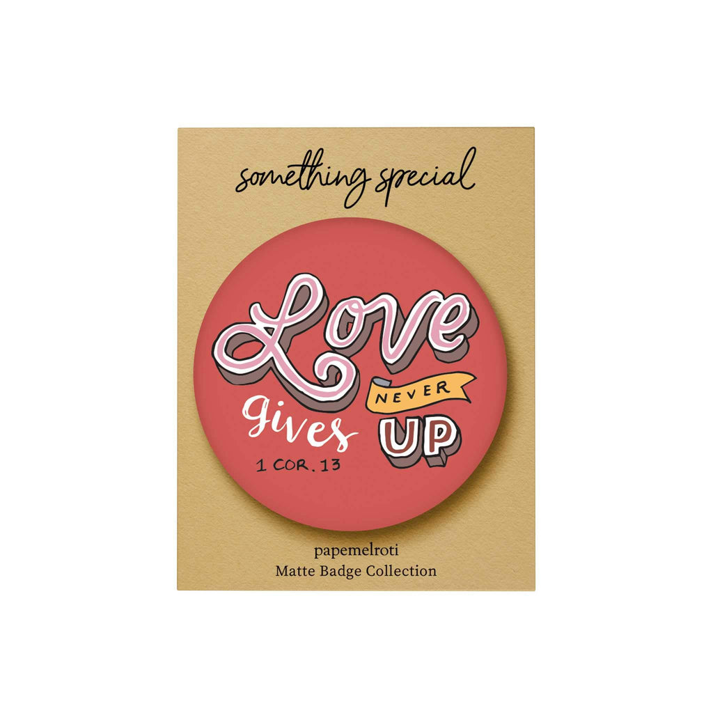 Words of Love Badge: Love Never Gives Up