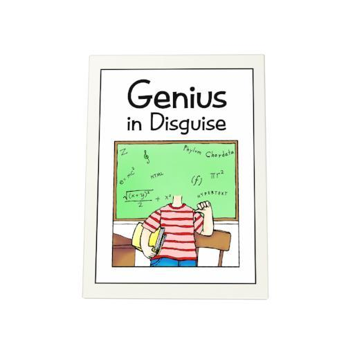 Genius in Disguise Photo Plaque
