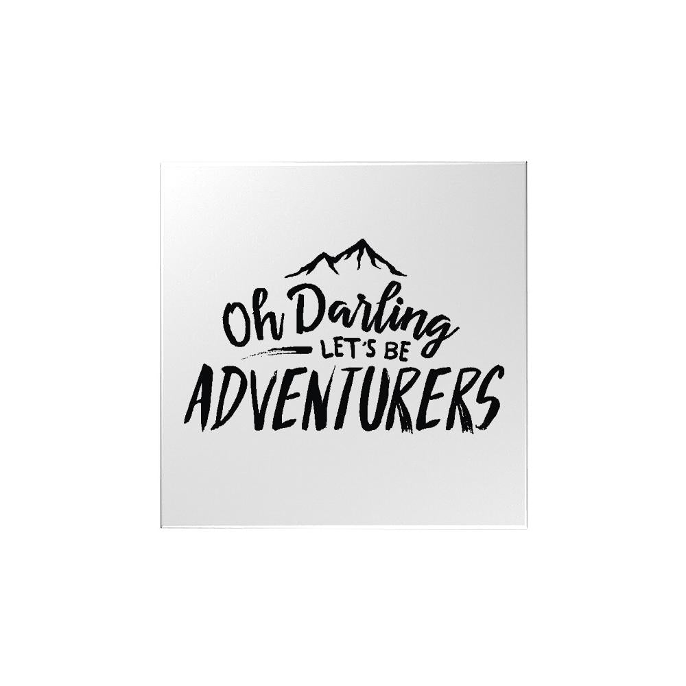 Let's Be Adventurers Magnet