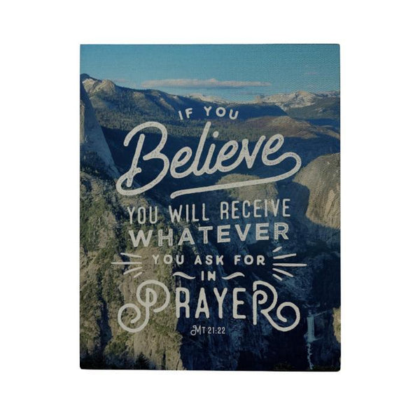 If You Believe Canvas Poster